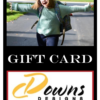 Downs Designs Brand Gift Card